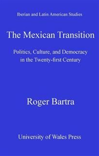 Mexican Transition, Roger Bartra