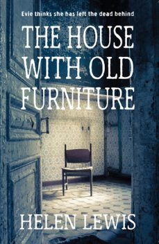 The House With Old Furniture, Helen Lewis