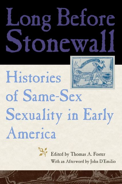 Long Before Stonewall, Thomas A.Foster