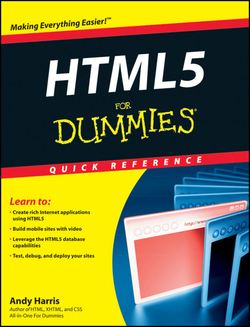 HTML5 for Dummies Quick Reference, Andy Harris, Camille McCue