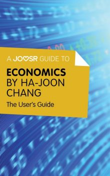A Joosr Guide to Economics by Ha-Joon Chang, Joosr
