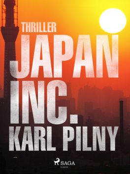 Japan Inc, Karl Pilny