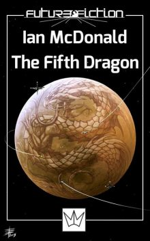 The Fifth Dragon, Ian McDonald