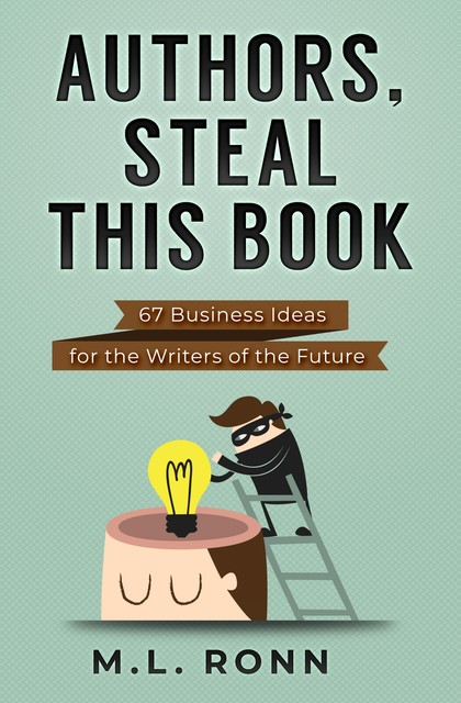 Authors, Steal This Book, M.L. Ronn