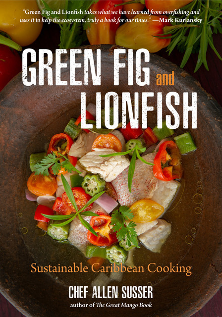 Green Fig and Lionfish, Allen Susser