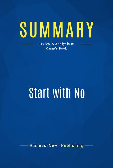 Summary : Start With No – Jim Camp, BusinessNews Publishing