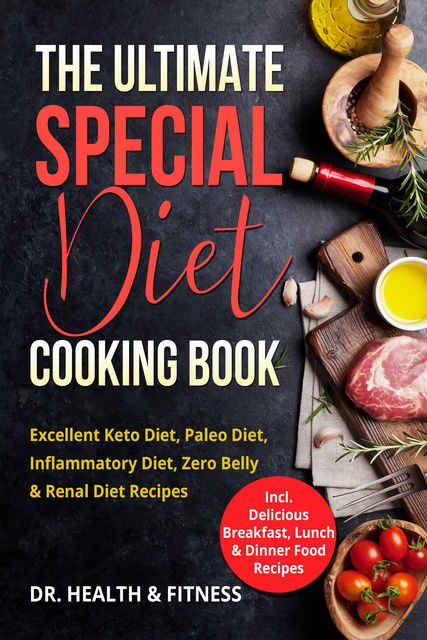 The Ultimate Special Diet Cooking Book, Health Fitness