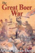 The Great Boer War, Arthur Conan Doyle