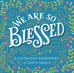 We Are So Blessed, Workman Publishing
