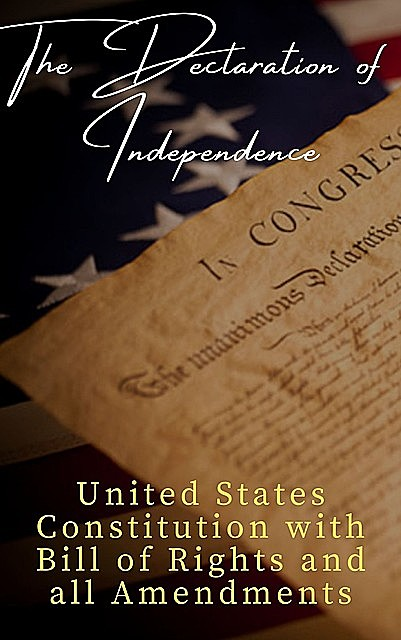 The Declaration of Independence (Annotated), Thomas Jefferson, James Madison, Founding Fathers, The griffin classics