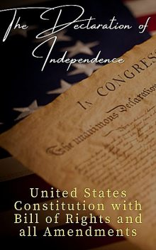 The Declaration of Independence (Annotated), Thomas Jefferson, James Madison, Founding Fathers, The Classics
