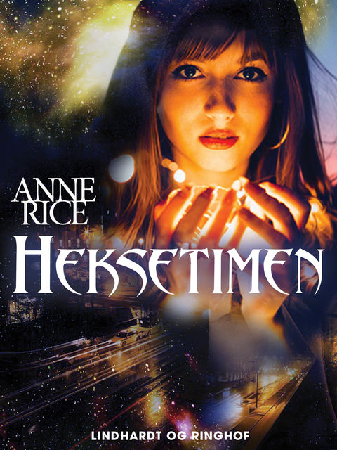 Heksetimen, Anne Rice