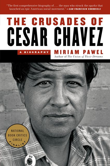 The Crusades of Cesar Chavez, Miriam Pawel