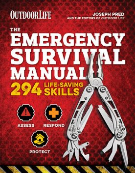 The Emergency Survival Manual, The Editors of Outdoor Life, Joseph Pred