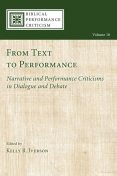 From Text to Performance, Kelly R. Iverson