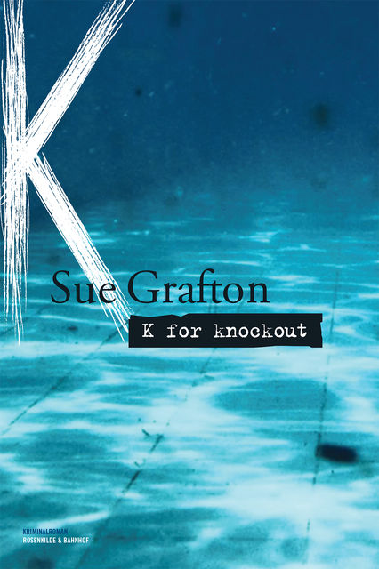 K for knockout, Sue Grafton