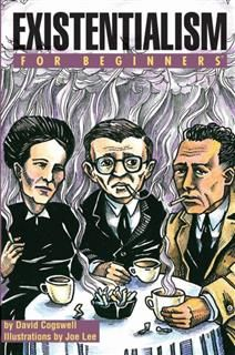 Existentialism For Beginners, David Cogswell