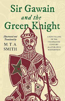 Sir Gawain and the Green Knight, Smith Michael
