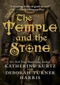 The Temple and the Stone, Katherine Kurtz, Deborah Turner Harris