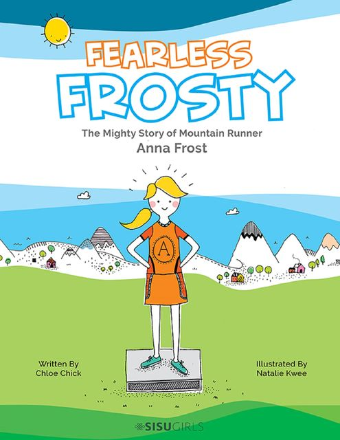 Fearless Frosty, Chloe Chick