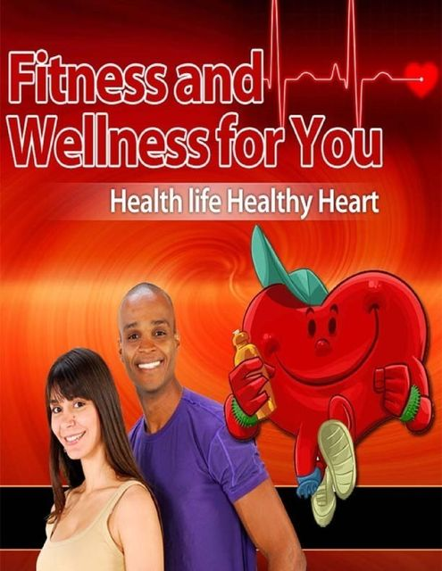 Fitness and Wellness for You – Healthy Life Healthy Heart, Lucifer Heart