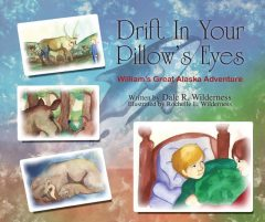 Drift In Your Pillow's Eyes, Dale Wilderness