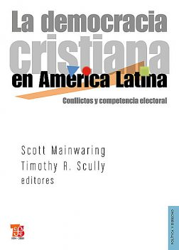 La democracia cristiana en América Latina, Scott Mainwaring, Timothy R. Scully