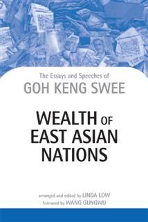 Wealth of East Asian Nations, Goh Keng Swee