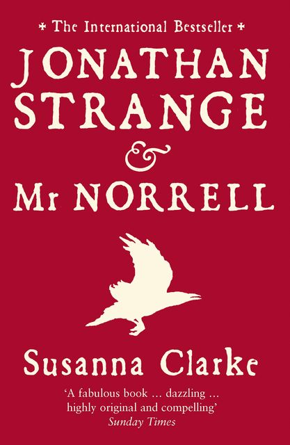 Jonathan Strange and Mr Norrell, Susanna Clarke