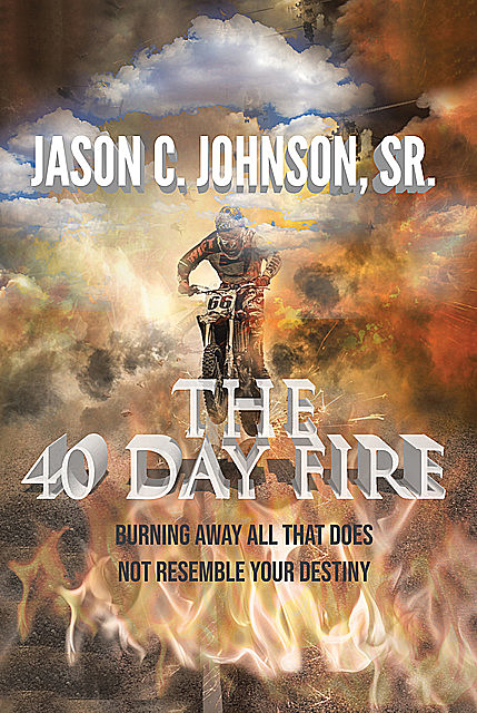 The 40 Day Fire, Jason Johnson