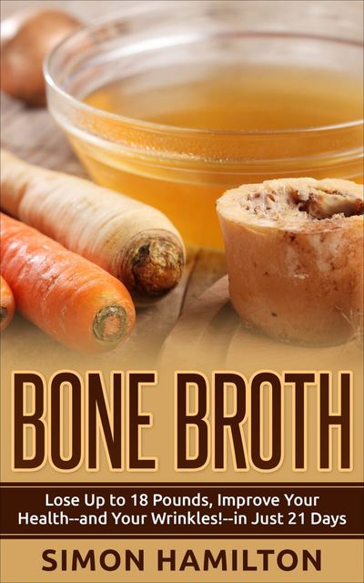 Bone Broth, Simon Hamilton