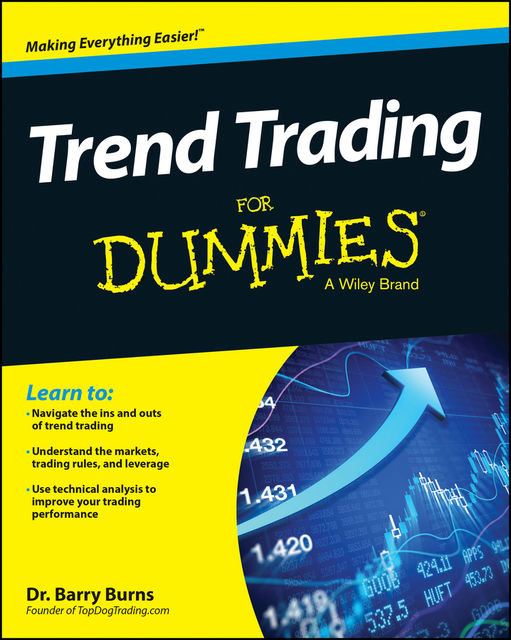 Trend Trading For Dummies, Barry Burns