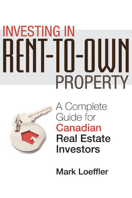 Investing in Rent-to-Own Property, Mark Loeffler