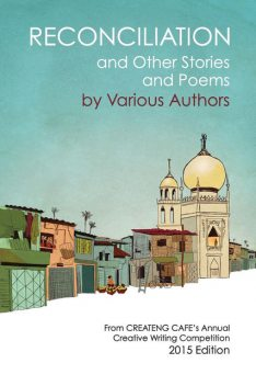 Reconciliation and Other Stories and Poems, Jonathan Ryan Vassallo Summer Fanous