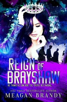 Reign of Brayshaw (Brayshaw High #3), Meagan Brandy