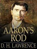Aaron's Rod, David Herbert Lawrence
