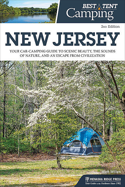 Best Tent Camping: New Jersey, Matt Willen