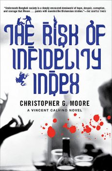 The Risk of Infidelity Index, Christopher Moore