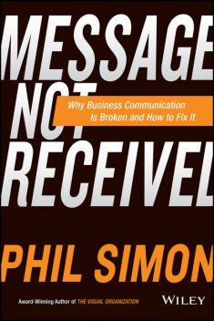 Message Not Received, Phil Simon
