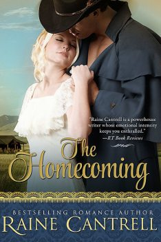 The Homecoming, Raine Cantrell