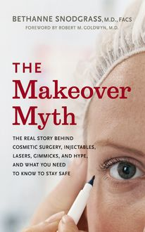 The Makeover Myth, Bethanne Snodgrass
