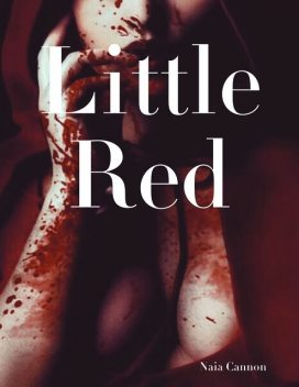 Little Red, Naia Cannon