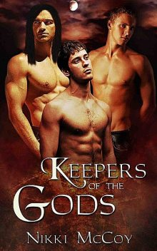 Keepers of the Gods: A Box Set, Nikki McCoy