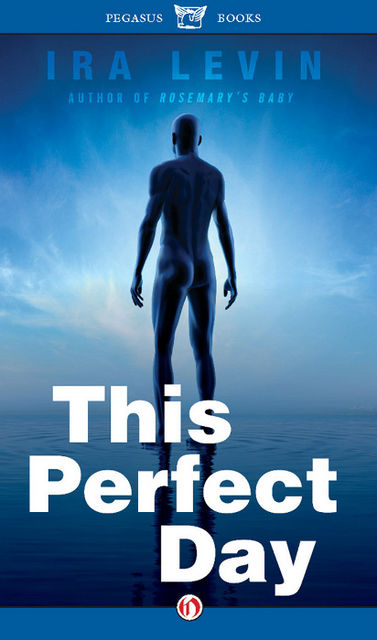 This Perfect Day, Ira Levin