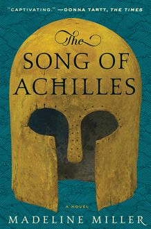 Sample: The Song of Achilles, Madeline Miller