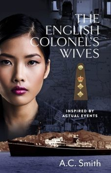 The English Colonel's Wives, A.C. Smith