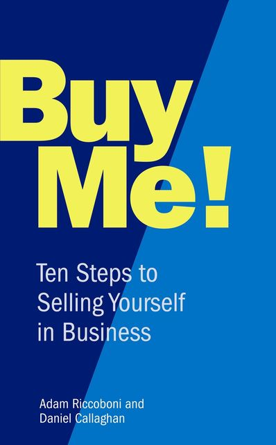 Buy Me!, Adam Riccoboni, Daniel Callaghan