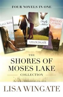 Shores of Moses Lake Collection, Lisa Wingate