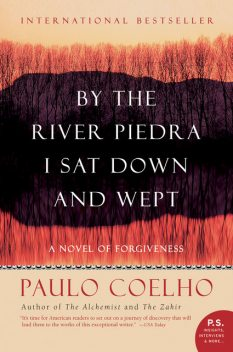 By the River Piedra I Sat Down and Wept, Paulo Coelho