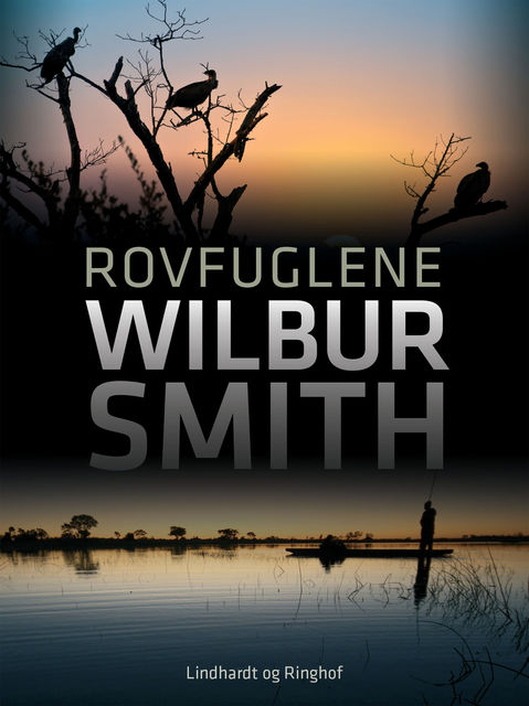 Rovfuglene, Wilbur Smith